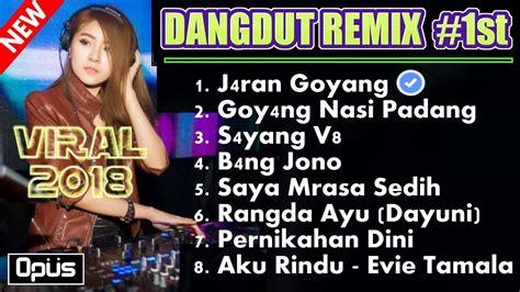 Lagu Dj Dangdut Viral Terbaru 2018