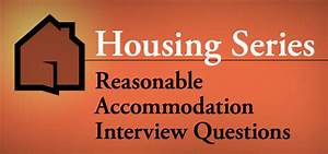 Housing Series  Reasonable Accommodation Interview Questions