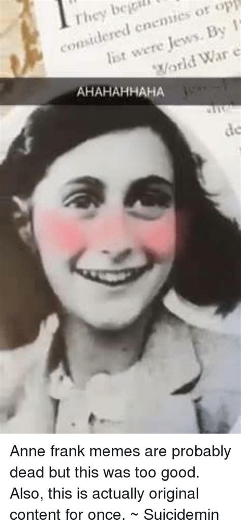 Anne Frank Meme - funny anne frank memes of 2017 on sizzle frank meme