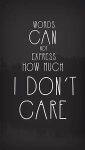 words cannot express how much i don't care by Neonoholic ...
