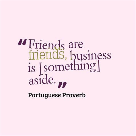 portuguese proverb  business