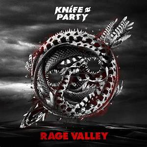 Knife Party - Bonfire Lyrics | Musixmatch