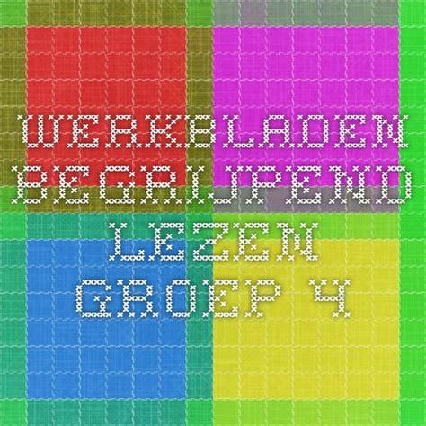 Werkbladen Taal Lezen Groep 3 by Werkbladen Begrijpend Lezen Groep 4 Begrijpend Lezen En