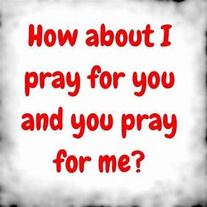 Let's Pray for Each Other | I'm a Christian | Pinterest ...