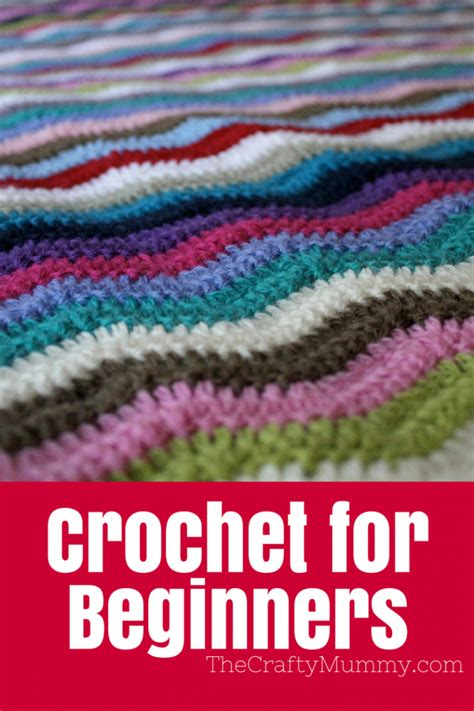 crocheting for beginners how to crochet for beginners the crafty mummy