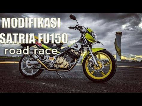 Modif Satria Fu Road Race by Modifikasi Satria Fu Road Race