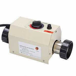 3kw 220  240v Hot Tub Electric Water Heater Thermostat For Swimming Pool Bath Spa