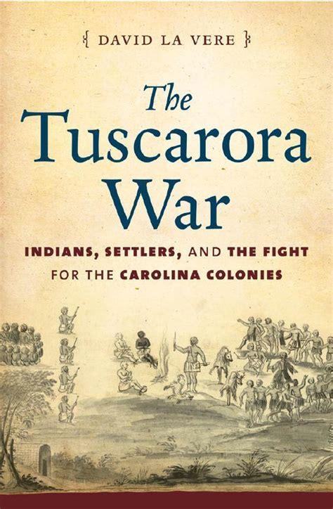 remembering north carolinas tuscarora war wunc