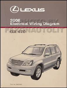 2008 Lexus Gx 470 Wiring Diagram Manual Original