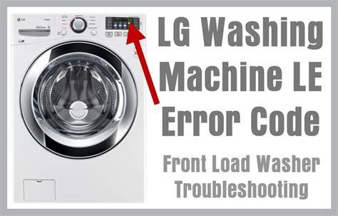 Lg Washing Machine Le Error Code