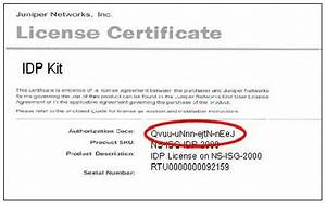 juniper networks how do i find the idp license and nsm With software license certificate template