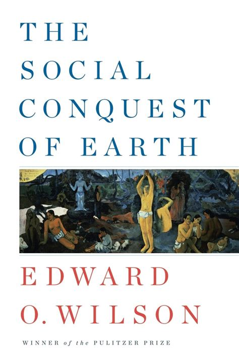 book review  social conquest  earth  edward