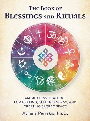 book  blessings  rituals magical invocations  healing setting energy  creating