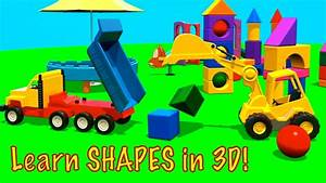 Learn Shapes  3d Excavator Cartoons For Kids Kids