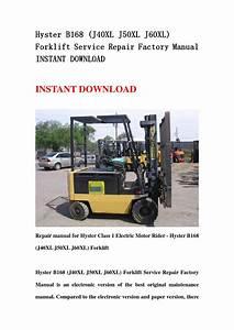 Hyster B168  J40xl J50xl J60xl  Forklift Service Repair