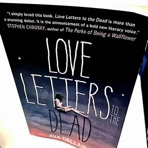 review love letters to the dead by ava dellaira born a With love letters to the dead book