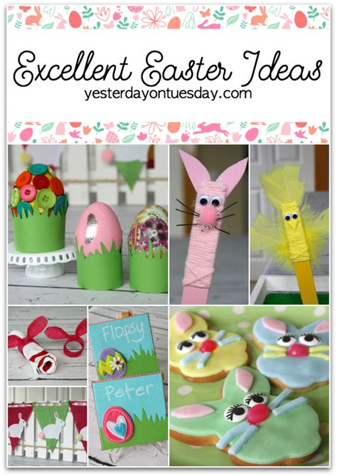 Excellent Easter Ideas  Yesterday On Tuesday
