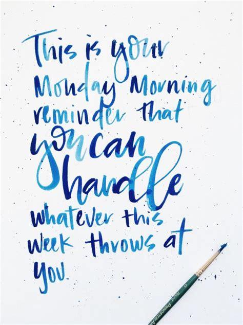 monday motivation  confident quotes