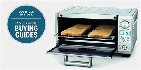 What Is The Best Toaster Oven To Purchase - the best toaster ovens you can buy business insider