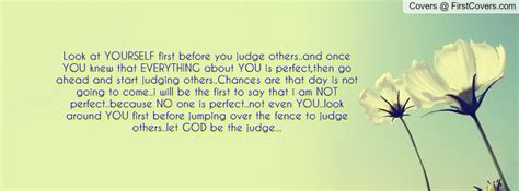 Quotes Judging Others Before Looking Yourself