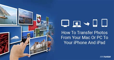 how to transfer iphone photos to mac how to transfer photos from your mac or pc to your iphone