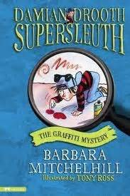 graffiti mystery damian drooth supersleuth  barbara mitchelhill reviews discussion