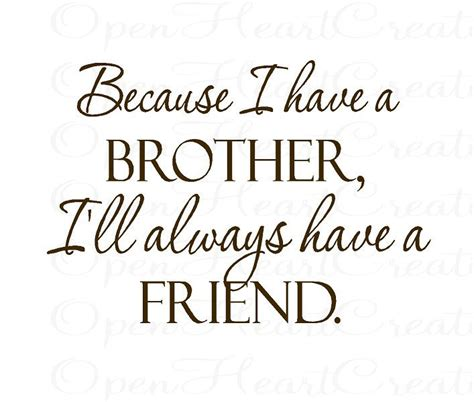 brother vinyl wall decal quotes     brother ill
