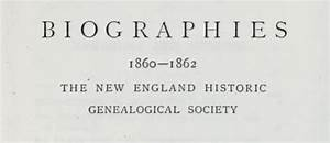 Memorial biographies 1845 to 1897 New England Historic ...