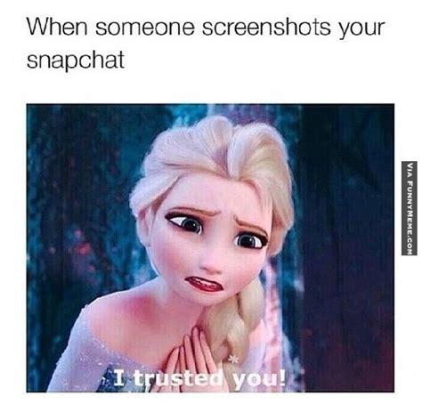 Snapchat Meme - funny memes when someone screenshots your snapchat funny memes pinterest funny memes