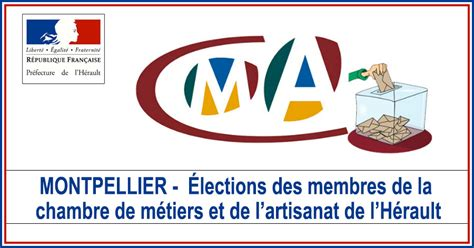 chambre de metiers montpellier actualités montpellier élections des membres de la