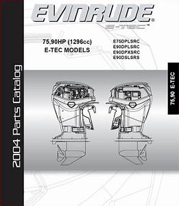 Johnson Evinrude 75hp 90hp E Tec 2004 Parts Catalog Manual