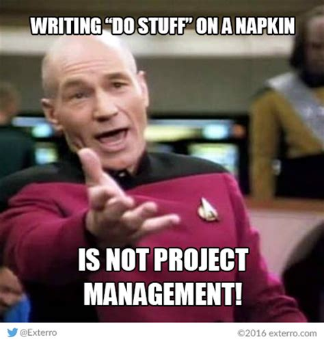 Project Manager Meme - friday funnies exterro s e discovery meme series picard s project management edition
