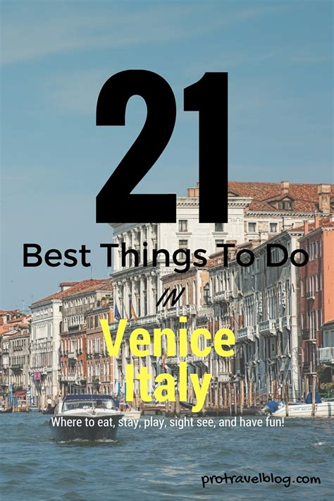 Best Things To Do In Venice Italy Things To Do In Venice Italy Venice Italy Points Of Interest