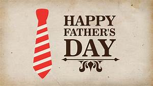 Happy Father's Day - Big Valley Grace Community Church