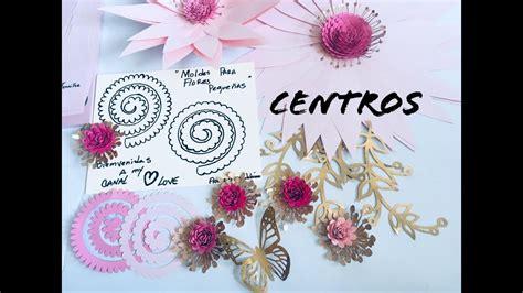 Moldes para Centros de Flores de Papel Gratis YouTube