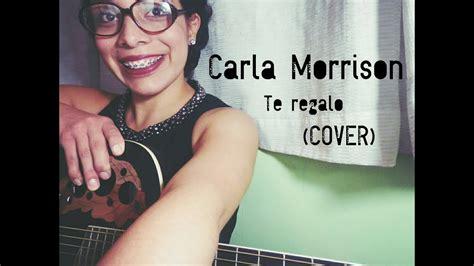Carla Morrison-te Regalo (cover)