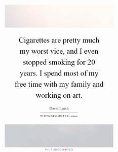 Cigarettes Quotes | Cigarettes Sayings | Cigarettes ...