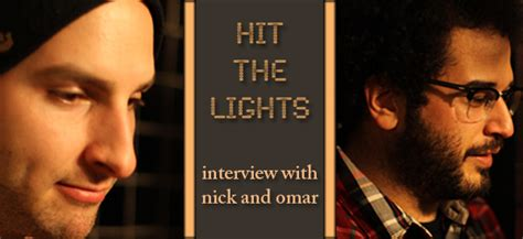 Interview With Nick And Omar