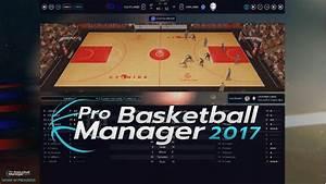 Nouveau Jeux Pc 2017 : pro basketball manager 2017 telecharger gratuit la version compl te jeux pc ~ Medecine-chirurgie-esthetiques.com Avis de Voitures