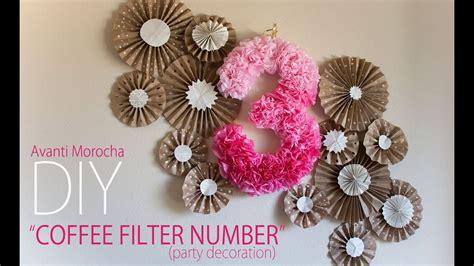 number decorations diy coffee filter number decoration decoracion