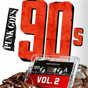 Fearless Records : Punk Goes 90s Volume 2 | Has it leaked?