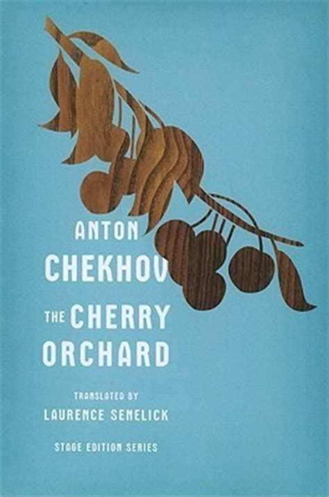 cherry orchard  anton chekhov reviews discussion bookclubs lists