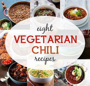 Warm Up with 8 Vegetarian and Vegan Chili Recipes