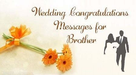 congratulations messages  brother marriage wedding