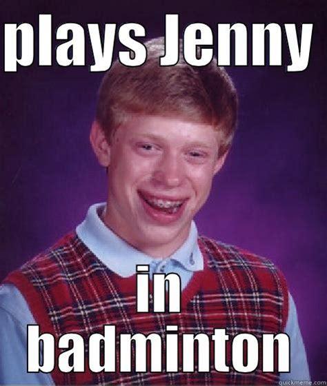 Badminton Meme - l dkdkdkdk quickmeme