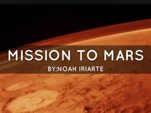 Mission To Mars By Noah Iriarte
