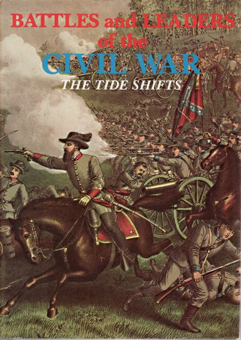 civil war 187 battles and leaders of the civil war the tide shifts