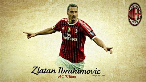Zlatan Ibrahimovic AC Milan Wallpapers Collection   Free ...