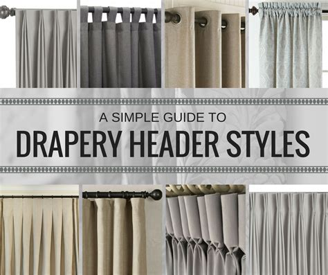 drapery styles a simple guide to drapery header styles made in the shade