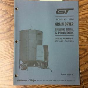 Gt 5880 Grain Dryer Operation Maintenance Manual Parts